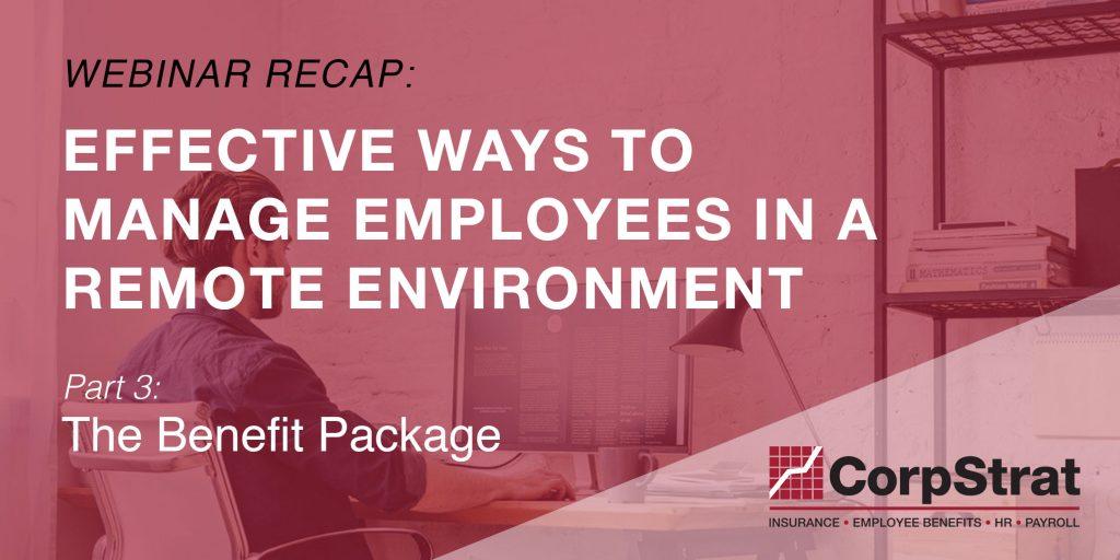 Employee Benefits Package Webinar recap